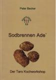 Sodbrennen Adè - Der Taroknollen Kochworkshop