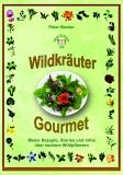 Wildkräuter Gourmet